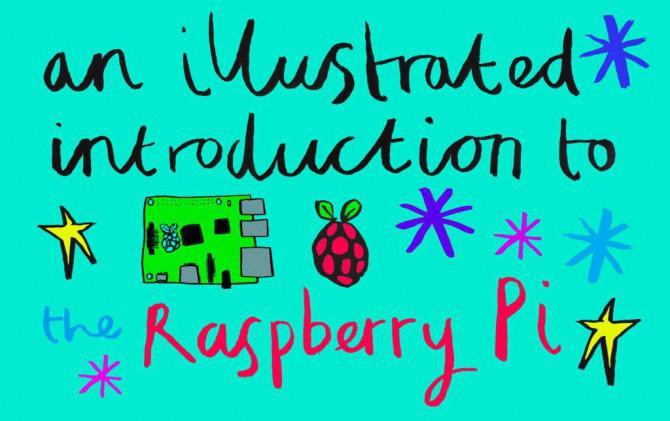 An Illustrated Einführung in die Raspberry Pi