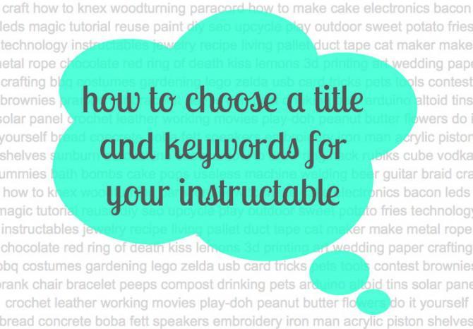 Wie man eine große instructable schreiben